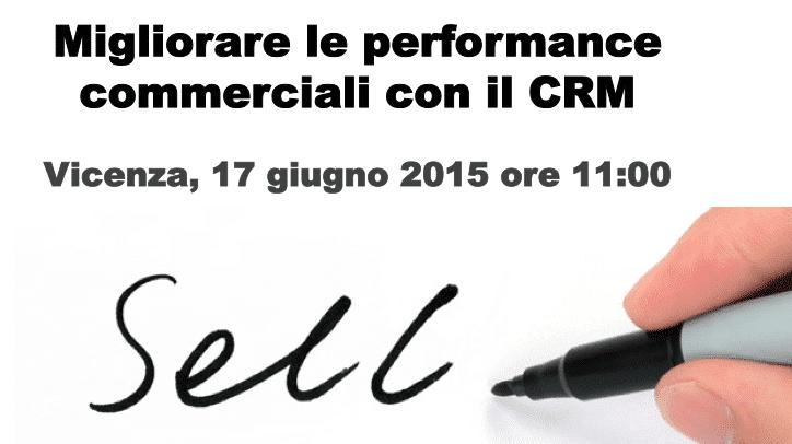 Migliorare le performance commerciali con il CRM
