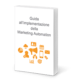 Guida all'implementazione della Marketing Automation - ebook