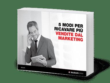 5 modi per ricavare più vendite dal marketing - ebook