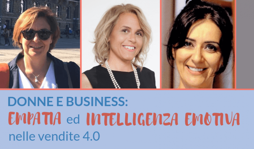 DONNE E BUSINESS_ empatia ed intelligenza emotiva nelle vendite 4.0