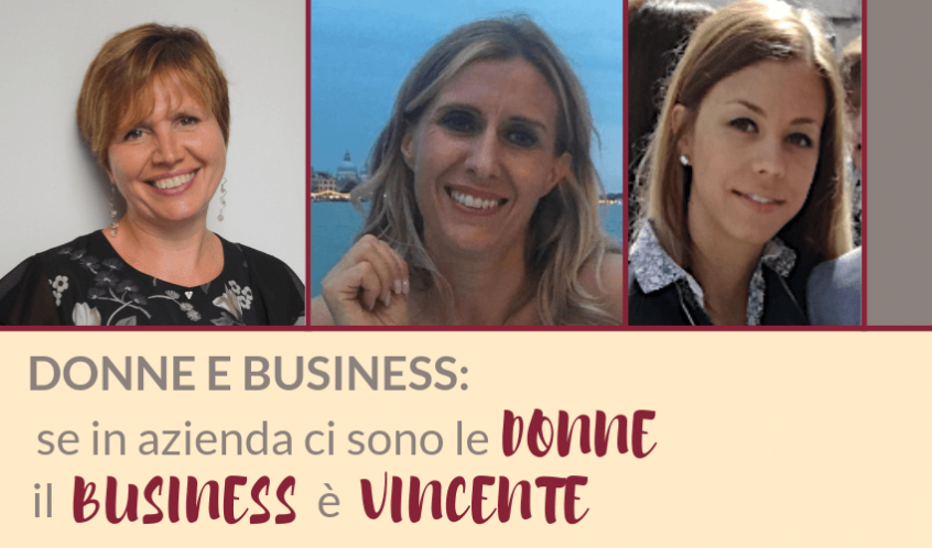 DONNE E BUSINESS_ se in azienda ci sono le donne, il business è vincente