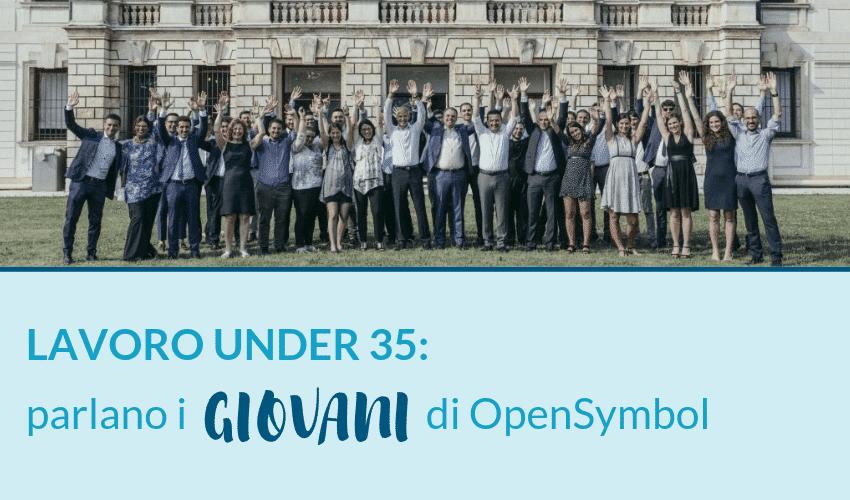 Lavoro UNDER 35_ parlano i giovani di OpenSymbol