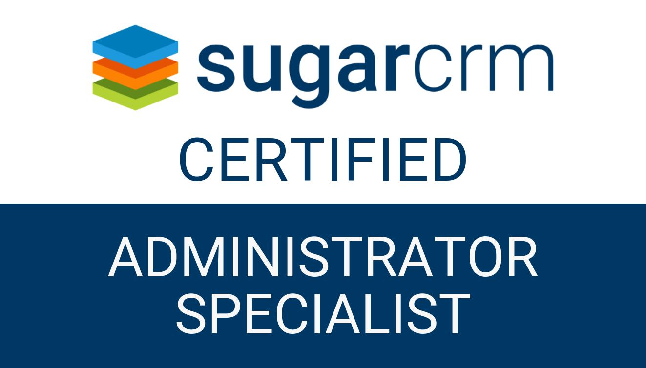 SugarCRM - Administrator Specialist