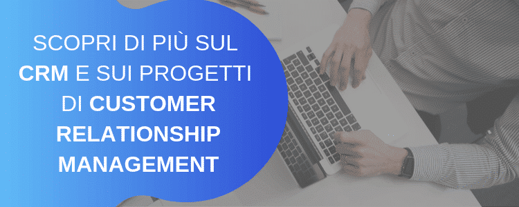CRM: Customer Relationship Management
